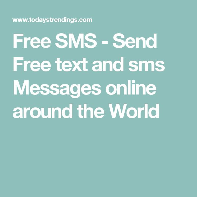 Free SMS - Send Free text and sms Messages online around the World