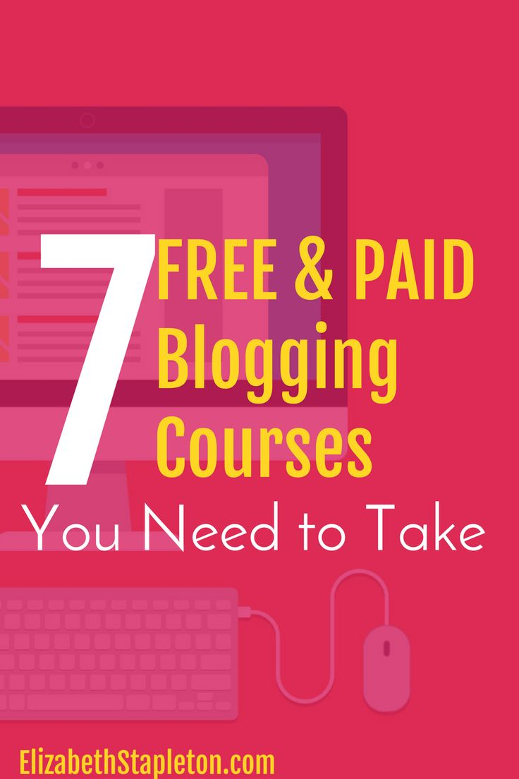 7 Free and Paid Blogging Courses You Need to Take   elite blog academy   how to blog   free blogging courses   paid blogging courses