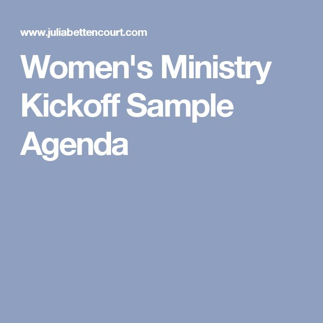 Womenu0027s Ministry Kickoff Sample Agenda Retreat\/womenu0027s ministry - sample agenda