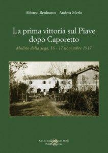 Piazza Editore » Blog Archive » La prima vittoria sul Piave dopo Caporetto