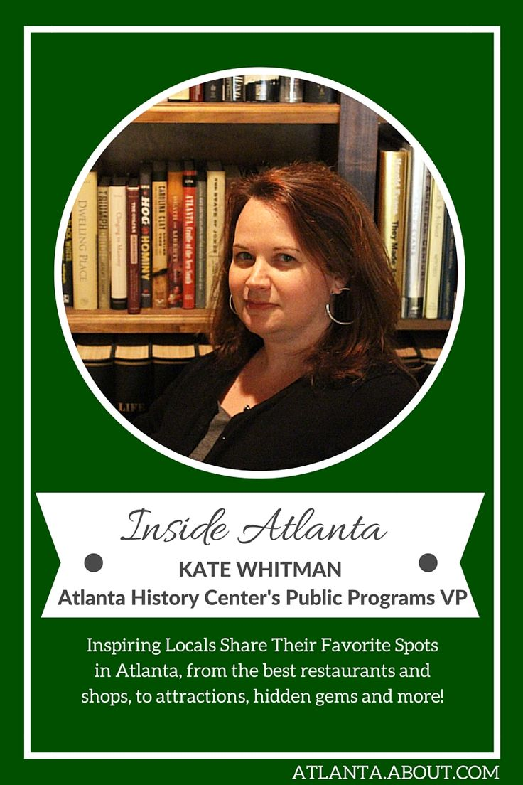 Inspiring locals share their favorite spots in Atlanta, from best restaurants and shops, to attractions, hidden gems and more! Inside Atlanta: Atlanta History Center's Kate Whitman