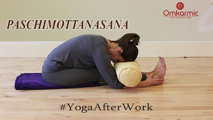 Paschimottanasana: This posture helps unwind a distracted mind. In addition to stress relief and anxiety, it improves digestion, relieves symptoms of PMS and menopause, reduces fatigue, stimulates the liver, kidneys, ovaries, and uterus.