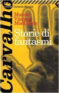 Amazon.it: Storie di fantasmi - Manuel Vázquez Montalbán, H. Lyria - Libri