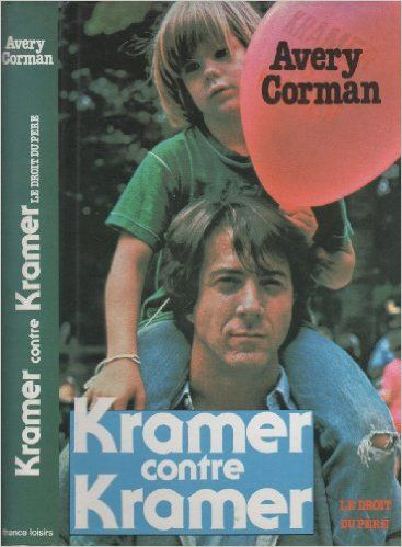 Kramer Contre Kramer: Amazon.com: Avery Corman: Books