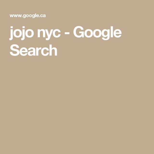 jojo nyc - Google Search
