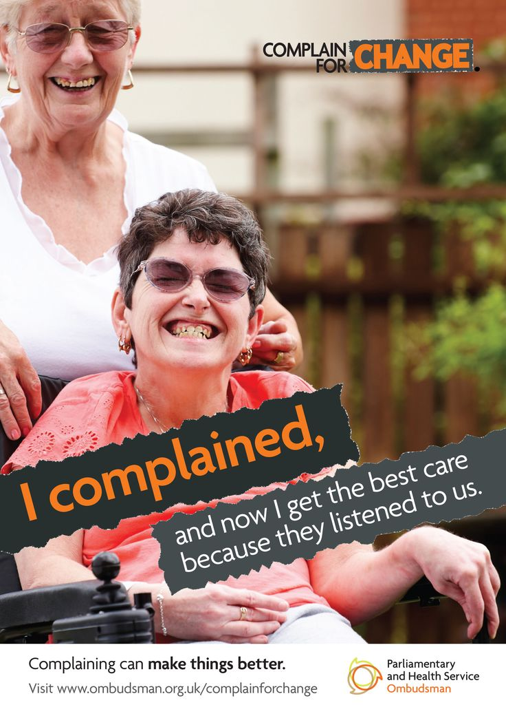 This poster is one in a series of three posters aimed at people with a learning disability. It shows a woman and her carer and says: 'I complained, and now I get the best care because they listened to us'.