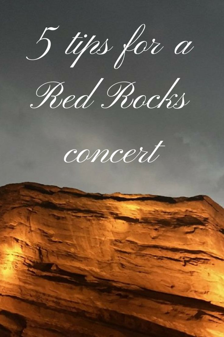 5 tips for a Red Rocks concert