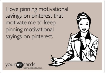 true: Motivational Sayings, Motivation Sayings, Pinterest Humor, Motivation Pin, My Life, Pinterest Addiction, Pin Motivation, Lady Quotes, Bahahahahaha So
