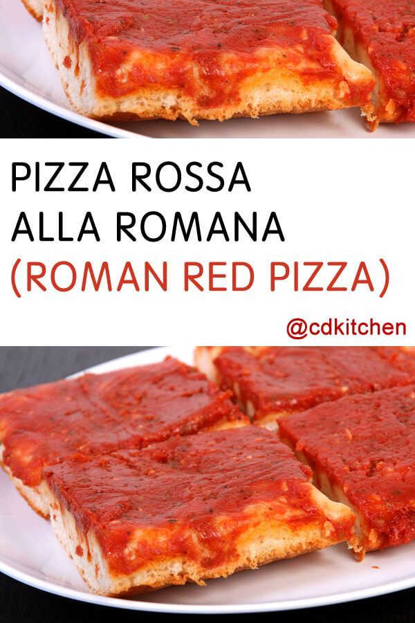 Pizza Rossa Alla Romana (Roman Red Pizza) - A from-scratch classic Roman pizza. You can add additional toppings as desired or eat it simply topped with the tomato puree.   CDKitchen.com
