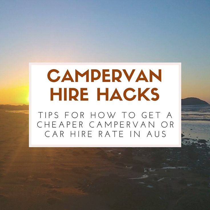 ways to make campervan hire cheaper