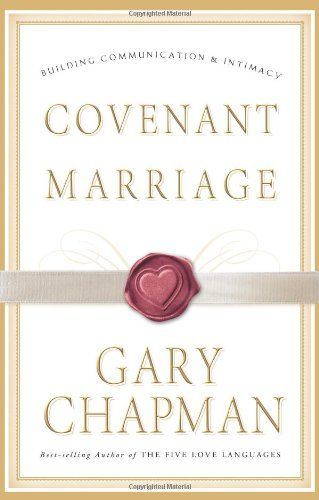 Bestseller Books Online Covenant Marriage: Building Communication and Intimacy Gary Chapman $13.42