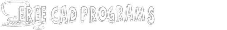 3dprintuk: Free CAD programs