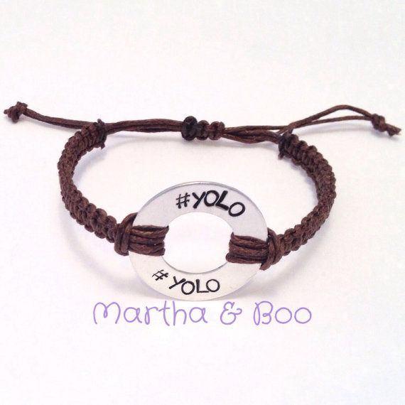 Braided washer bracelet, macrame bracelet, customised washer, you only live once, personalised woven jewellery, couples gift, girlfriend This macramé style woven bracelet features a 25mm washer, hand stamped with #YOLO (you only live once). It is made from 1mm brown waxed cotton and is adjustable, so will fit any size wrist. This bracelet is perfect for festival or beach wear, or to give to your best friend. It is ready made and ready to be shipped iimediately