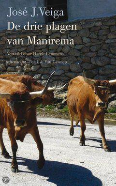 José J. Veiga - De drie plagen van Manirema (Brazilië)