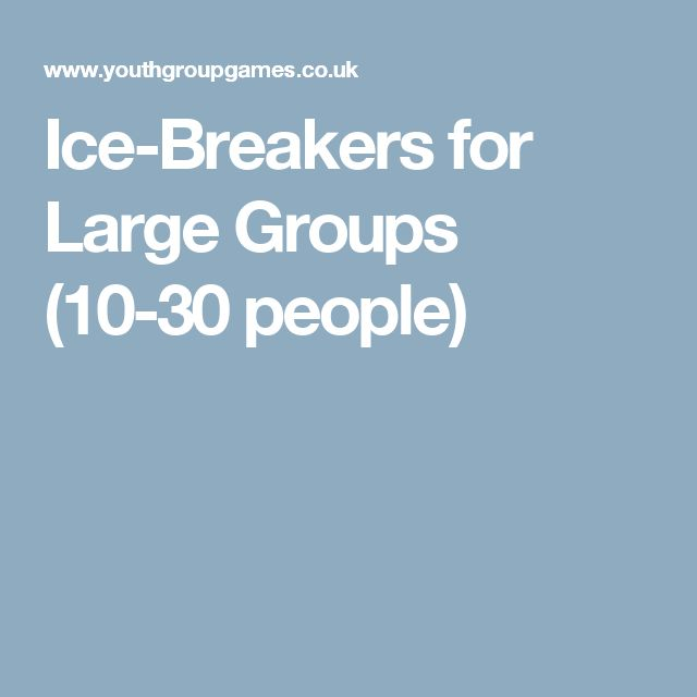 Ice Breaker For Large Group 47