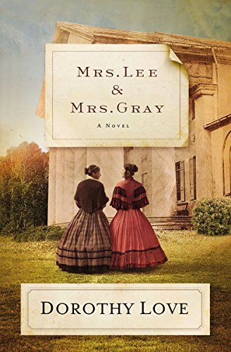 Mrs. Lee & Mrs. Gray by Dorothy Love // Biographical fiction is my favorite. This is the account of Robert E Lee's wife, Mary Custis and one of her slaves, Salina Gray. It's how I imagine life in the South to be then--so much sadness and misunderstanding. It was a slow book with real heart-ache. I enjoyed the peek into their real lives.
