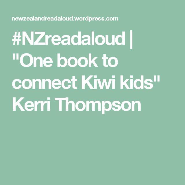 "#NZreadaloud | ""One book to connect Kiwi kids"" Kerri Thompson"