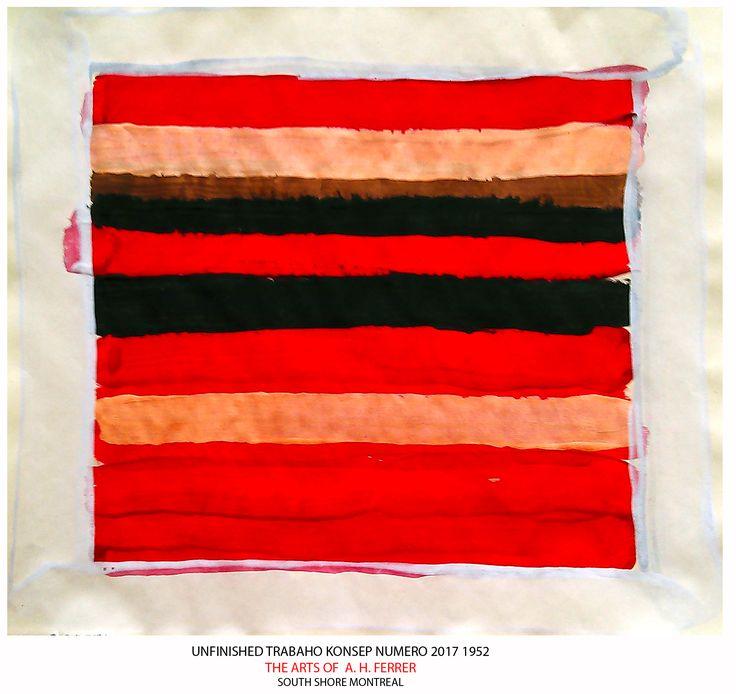 UNFINISHED TRABAHO KONSEP NUMERO 2017 1952 #AvelinoHFerrer #A.H.Ferrer #Art #VisualArtist #FilipinoArtist #VisualArts #ConceptualArt #MixedMedia #CanadianArt #PhilippineArt #Philippines #Canada #Quebec #Montreal #Artworks #Abstract #Paintings #FilipinoCanadianArtist #UncleFoto #AbstractArtist #Photographie #AvelinoHerreraFerrerJr. #TheArtsOfAHFerrer #A.Ferrer