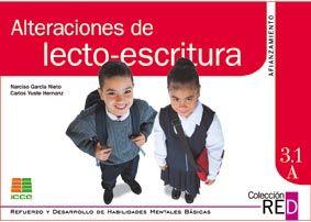 Alteraciones de lecto-escritura. 3.1A (10-12 años). Narciso García Nieto. ICCE, 1995