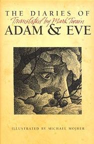 The Diaries of Adam & Eve, Mark Twain