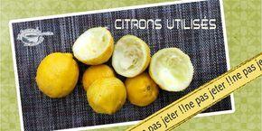 citrons utilisés ne pas jeter ! (scrap)