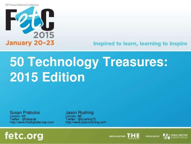 50 Technology Treasures  2015 Edition FETC by sprabul via slideshare