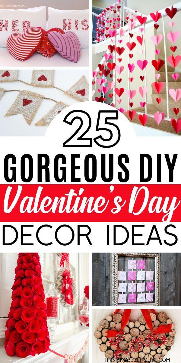 25 Super Sweet Diy Valentine S Day Decor Ideas Diy Valentine S Day Decorations Valentine S Day Diy Diy Valentines Decorations