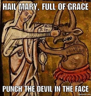 Archbishop Chaput pointed out that in this medieval illustration, Mary doesn't dialogue with the Devil, she doesn't negotiate, she doesn't admonish: she just plain punches Satan on the nose. ...and she does it with a smile!