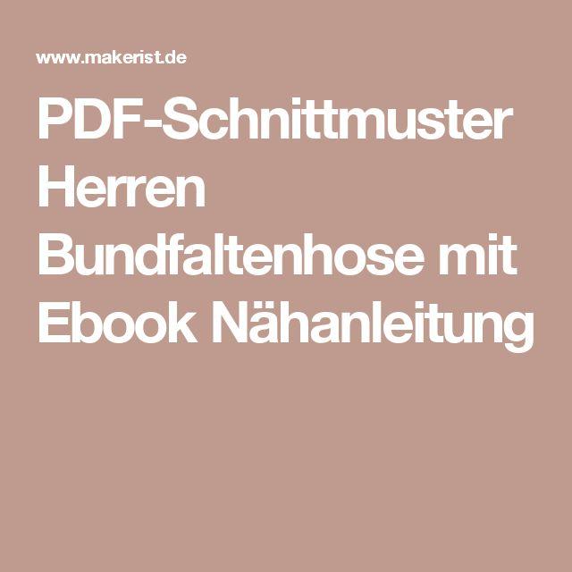 PDF-Schnittmuster Herren Bundfaltenhose mit Ebook Nähanleitung