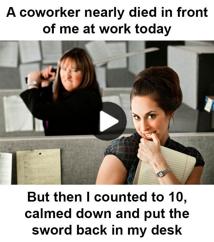 Funny Office Coworker Memes Office Humor Office Humor Coworkers Coworker