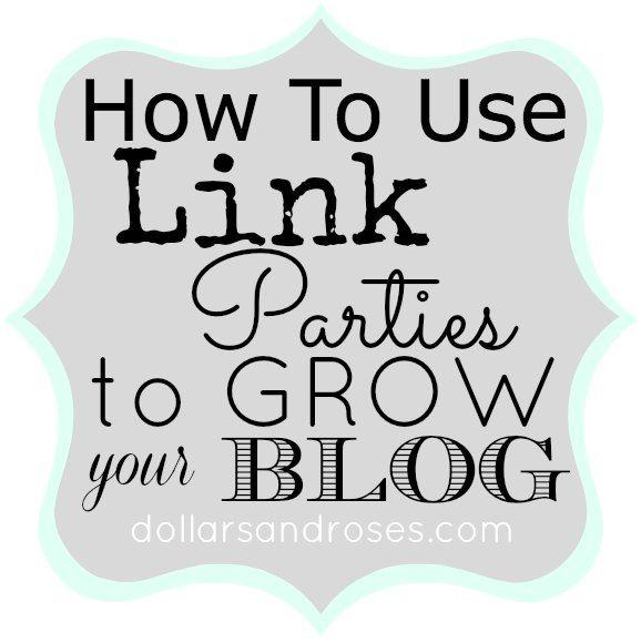 Link Parties to Grow Blog