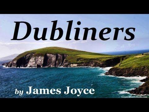 ▶ DUBLINERS by James Joyce - FULL Audio Book | Greatest Audio Books - YouTube