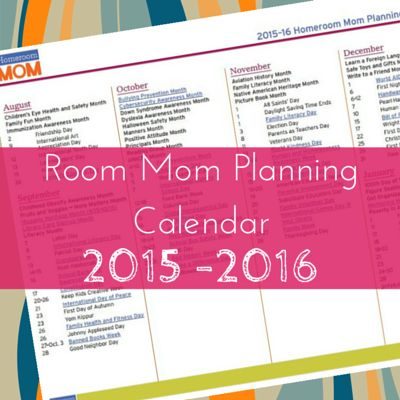Room Parent Planning Calendar: From Make A Difference Day to Fruit & Veggies Month, you'll never forget anything that's worth celebrating!