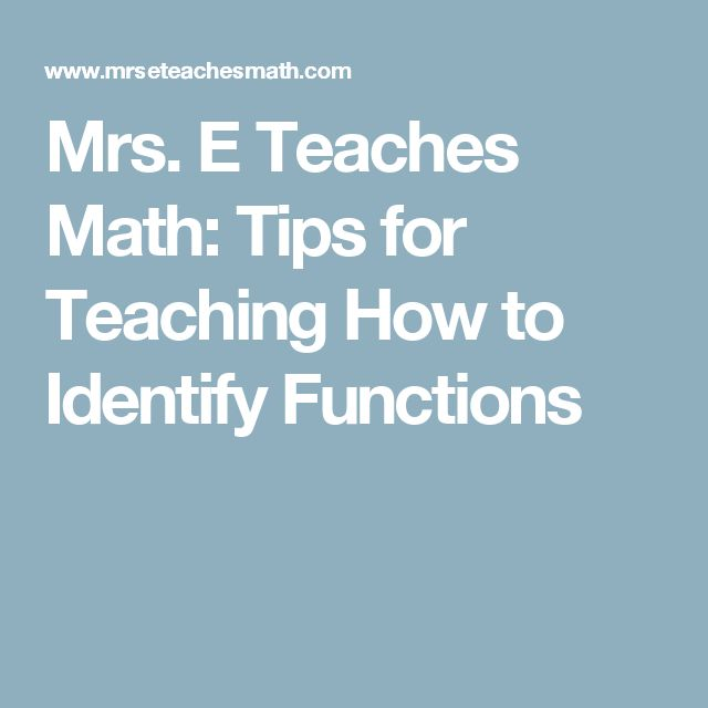 Mrs. E Teaches Math: Tips for Teaching How to Identify Functions