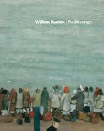 William Kurelek:  The Messenger     Description:   11.5 x 9.25 inches   Hardcover, 256 pages, 80 colour illustrations    Price: $50.00