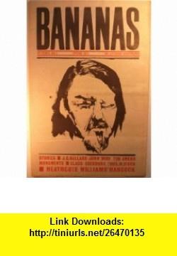 BANANAS THE LITERARY NEWSPAPER #7 Emma Tennant, J.G. Ballard, Angela Carter ,   ,  , ASIN: B004VRBYA8 , tutorials , pdf , ebook , torrent , downloads , rapidshare , filesonic , hotfile , megaupload , fileserve
