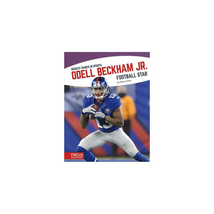 Odell Beckham Jr. : Football Star (Hardcover) (Marty Gitlin)