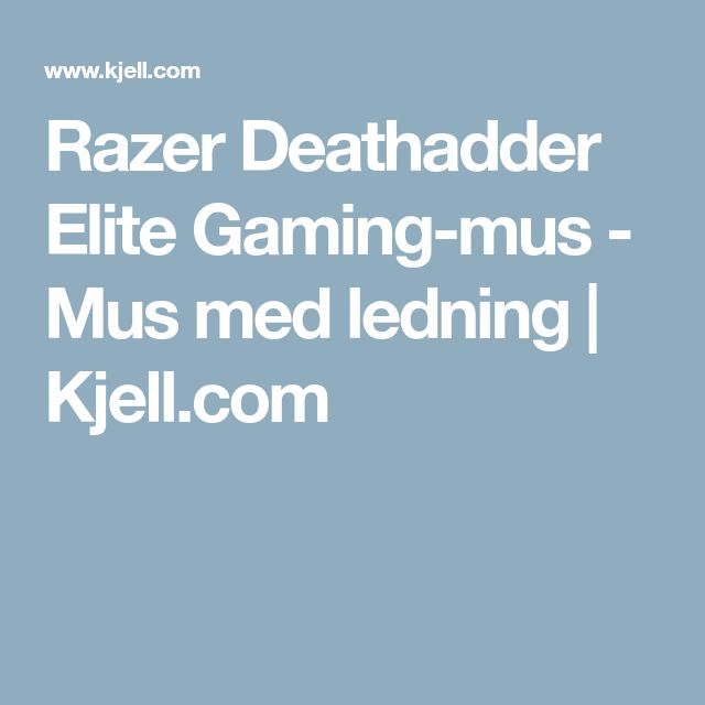 Razer Deathadder Elite Gaming-mus - Mus med ledning | Kjell.com