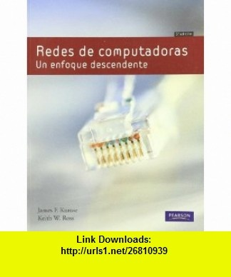 Redes de Computadoras (9788478291199) James F. Kurose , ISBN-10: 8478291199  , ISBN-13: 978-8478291199 ,  , tutorials , pdf , ebook , torrent , downloads , rapidshare , filesonic , hotfile , megaupload , fileserve