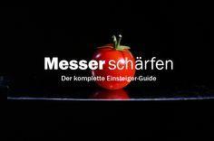 Messer schärfen und schleifen – Der komplette Guide für Einsteiger (+ Expertentipps) ... http://www.messer-tester.de/messer-schaerfen-und-schleifen/