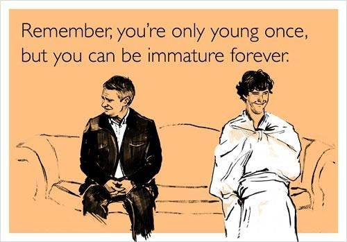 SHERLOCK: Immature Forever, Stuff, Quotes, Funny, Sherlock Holmes