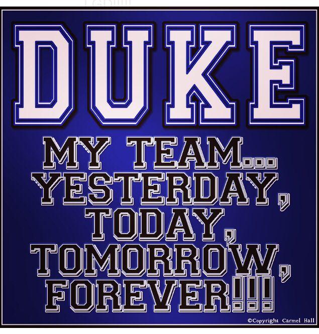 DUKE - MY TEAM...    By Carmel Hall