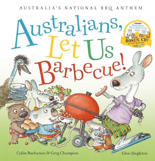 Just in time for Australia Day is a new book called 'Australians, Let Us Barbecue' by Colin Buchanan and Glen Singleton. This book celebrates the Aussie summer and all the fun that comes with it.