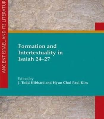 Formation And Intertextuality In Isaiah 24-27 PDF