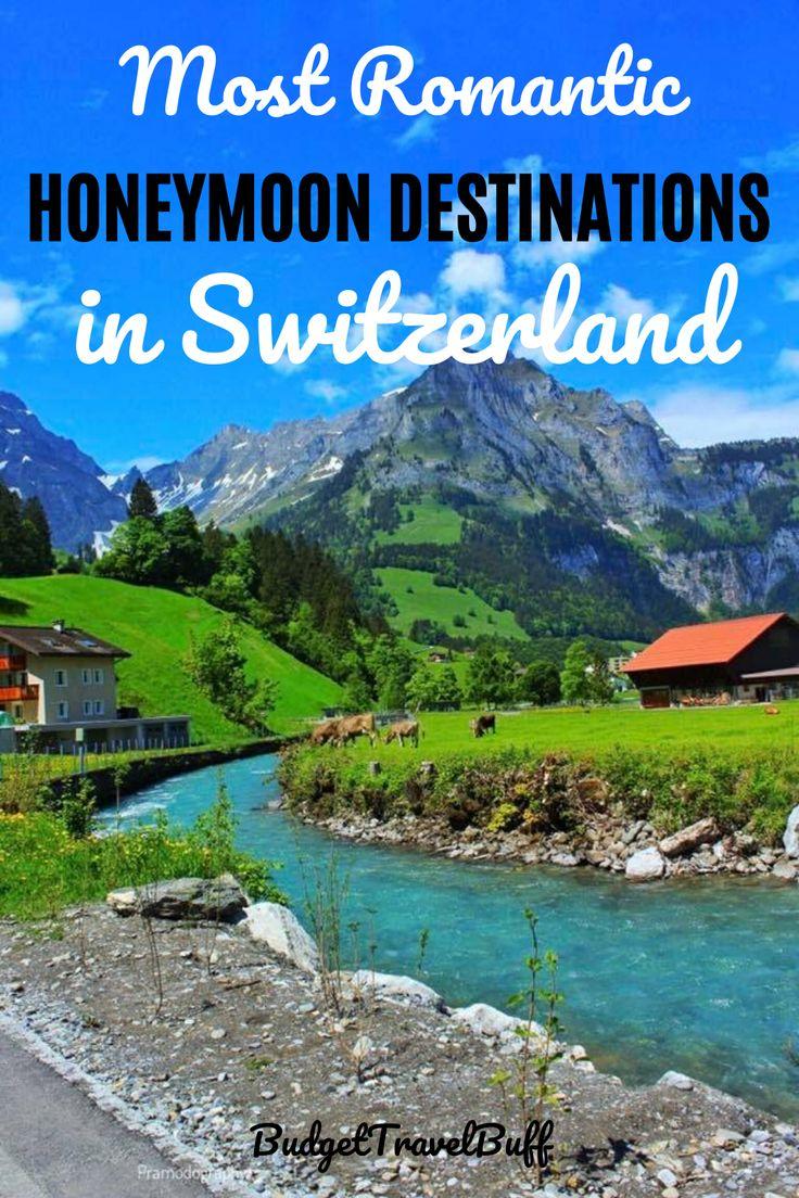 10 Best Honeymoon Destinations In Switzerland In 2020 In
