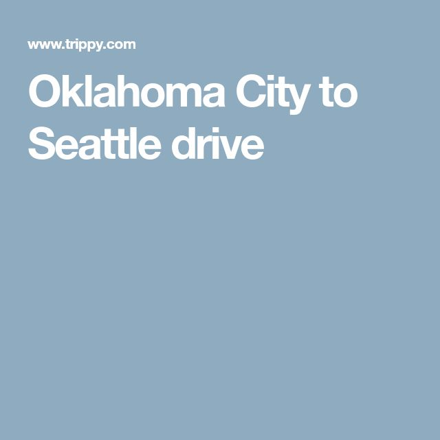 Oklahoma City to Seattle drive