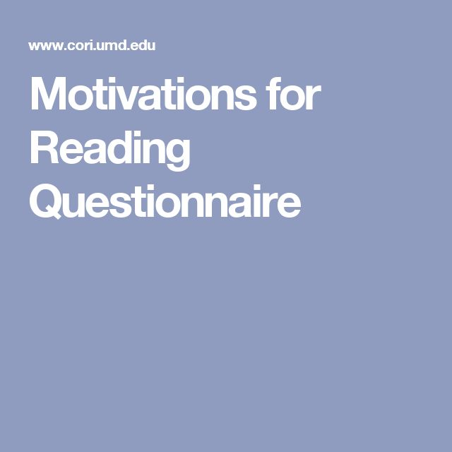 """ASSESSMENT: This questionnaire could be administered by the teacher (possibly as a Kahoot! in order to make it more expedient) in order to gauge where students rate themselves in terms of their motivation for literacy. The questions are worded using """"kid-friendly"""" language, and it covers a lot of areas related to motivation, like efficacy, curiosity, avoidance, and reasons for reading."""