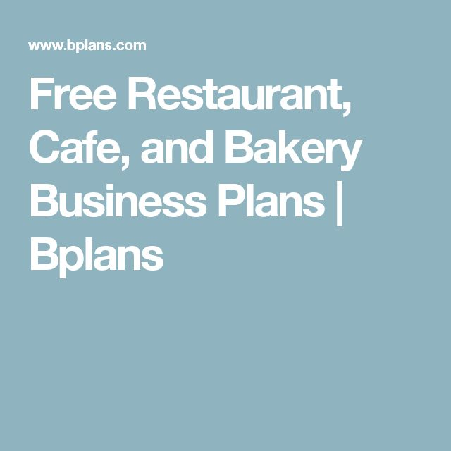 Free Restaurant, Cafe, and Bakery Business Plans | Bplans