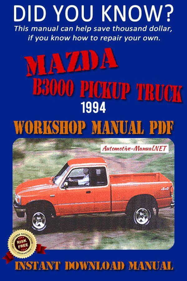 Download Mazda B3000 Pickup Truck 1994 Workshop Manual Pdf Pickup Trucks Mazda Trucks