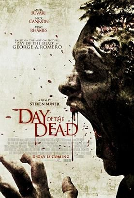 """Movie Review: """"Day of the Dead"""" (2008) -- Don't be fooled by the cool-looking poster, this """"Day of the Dead"""" remake is the poster child for all crappy direct-to-DVD movies."""